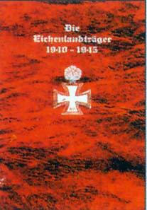 Band II Die Eichenlaubträger 1940-1945