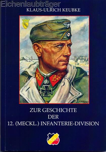 Zur Geschichte der 12. (Meckl.) Infanterie-Division